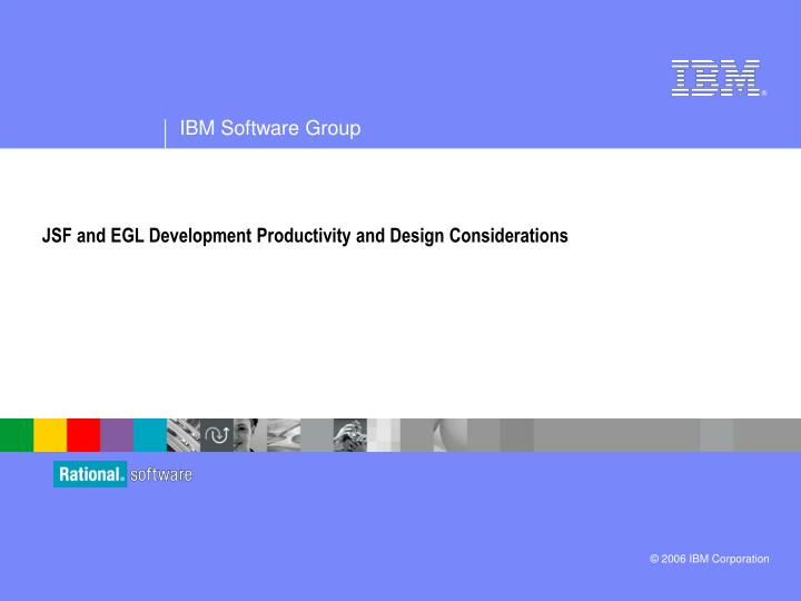Jsf and egl development productivity and design considerations