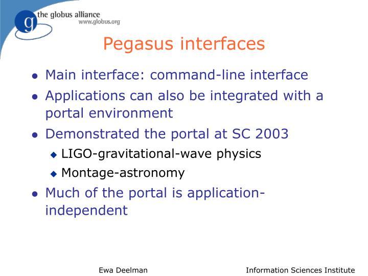 Pegasus interfaces