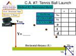 c a 7 tennis ball launch