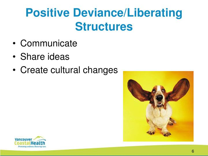 Positive Deviance/Liberating Structures