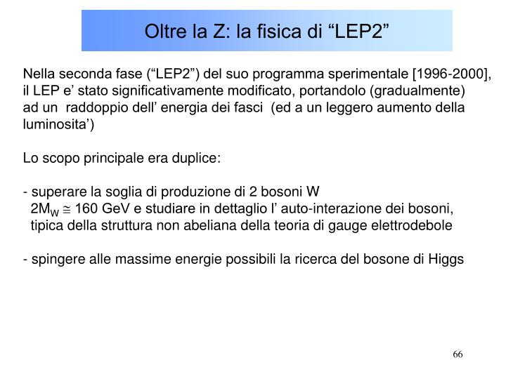 """Oltre la Z: la fisica di """"LEP2"""""""