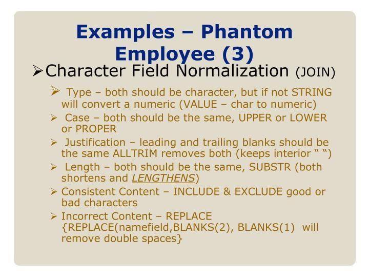 Examples – Phantom Employee (3)