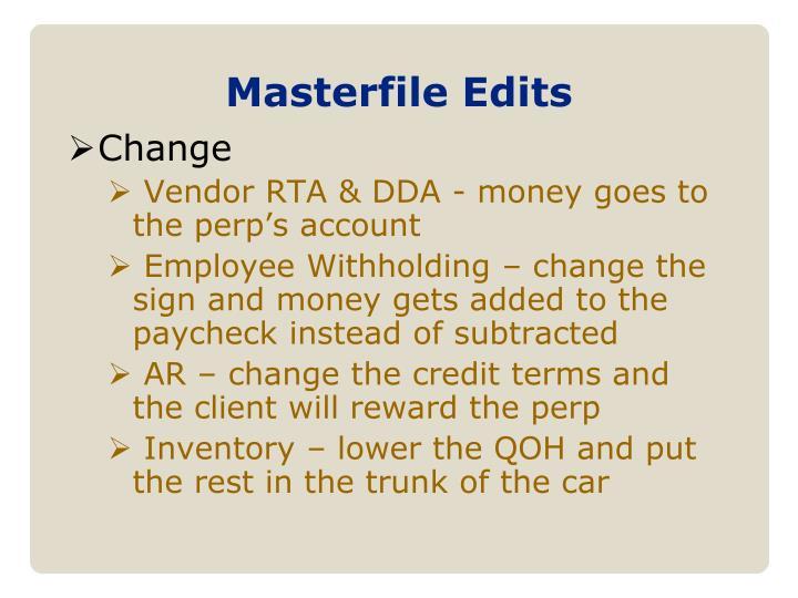 Masterfile Edits