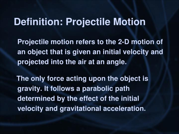 Definition: Projectile Motion