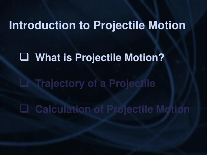Introduction to projectile motion2