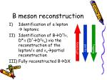 b meson reconstruction