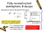 fully reconstructed semileptonic b decays