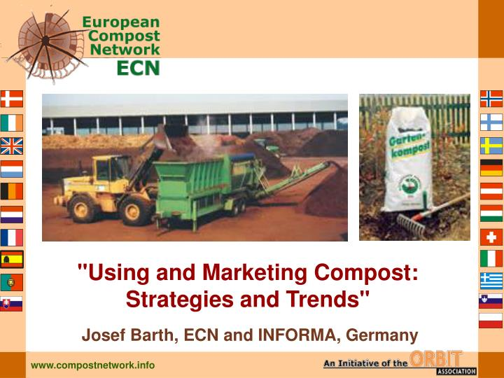 Using and marketing compost strategies and trends