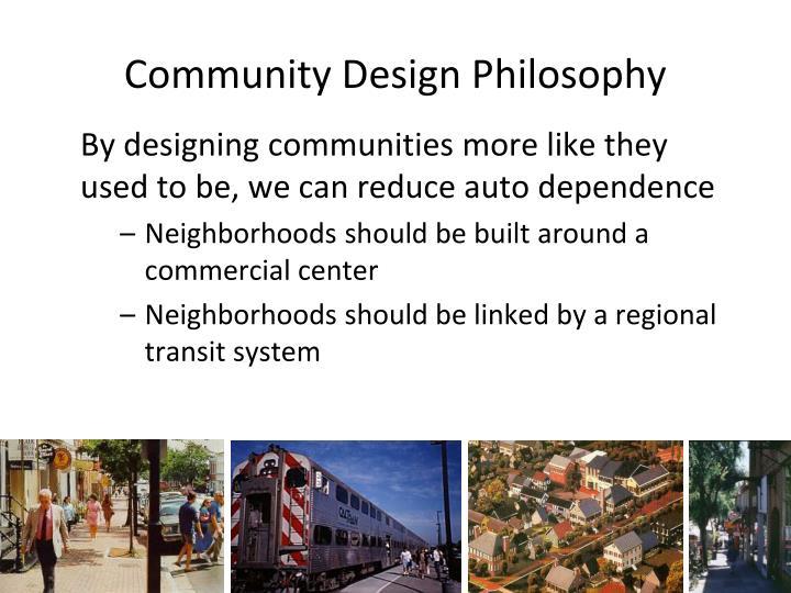 Community Design Philosophy
