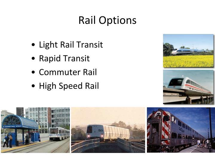 Rail Options
