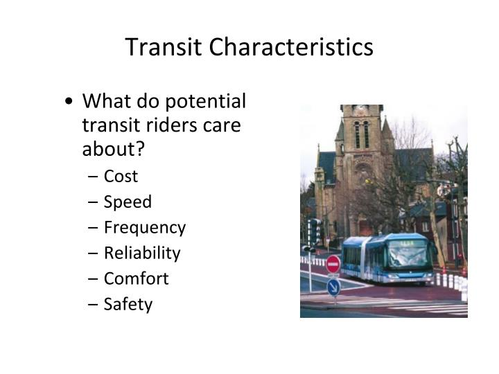 Transit Characteristics