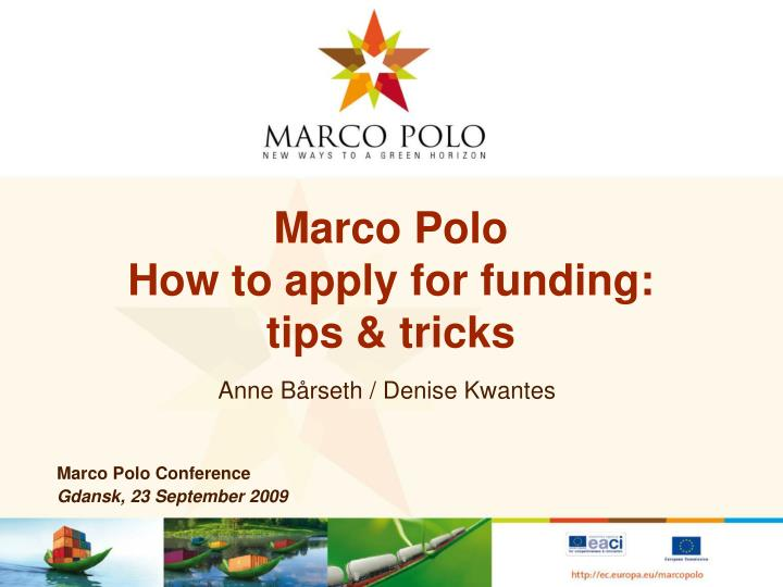 Marco polo how to apply for funding tips tricks