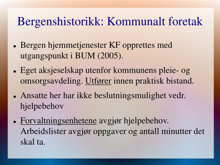 Bergenshistorikk: Kommunalt foretak