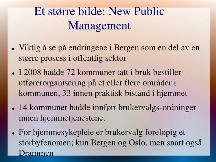 Et større bilde: New Public Management