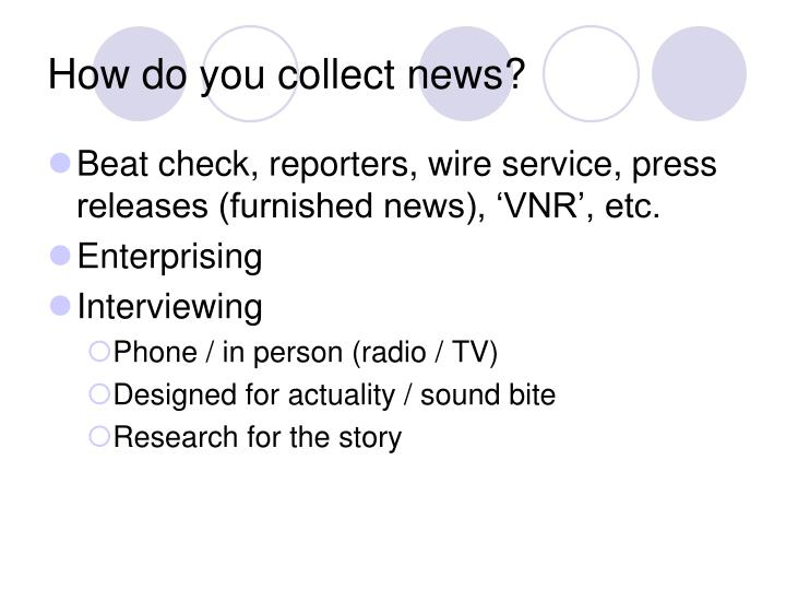 How do you collect news
