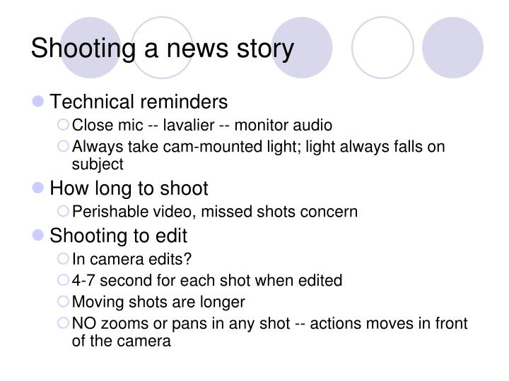 Shooting a news story