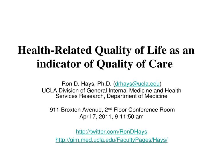 health related quality of life as an indicator of quality of care n.