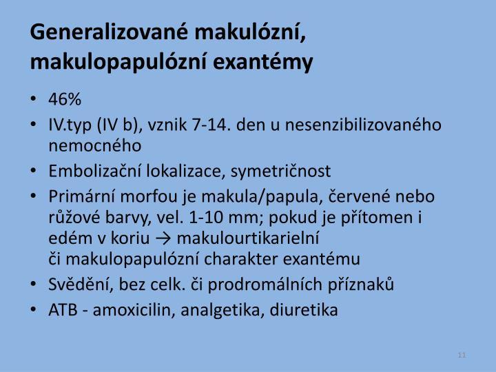 Generalizované makulózní, makulopapulózní exantémy