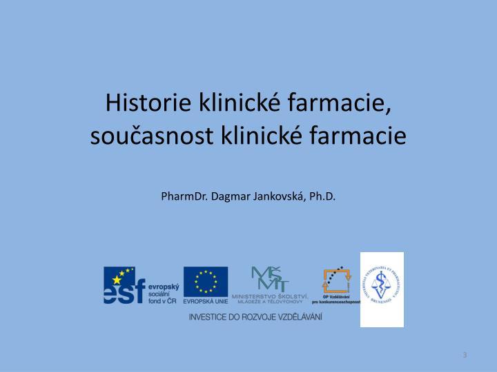 Historie klinick farmacie sou asnost klinick farmacie