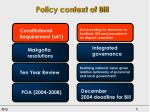 policy context of bill