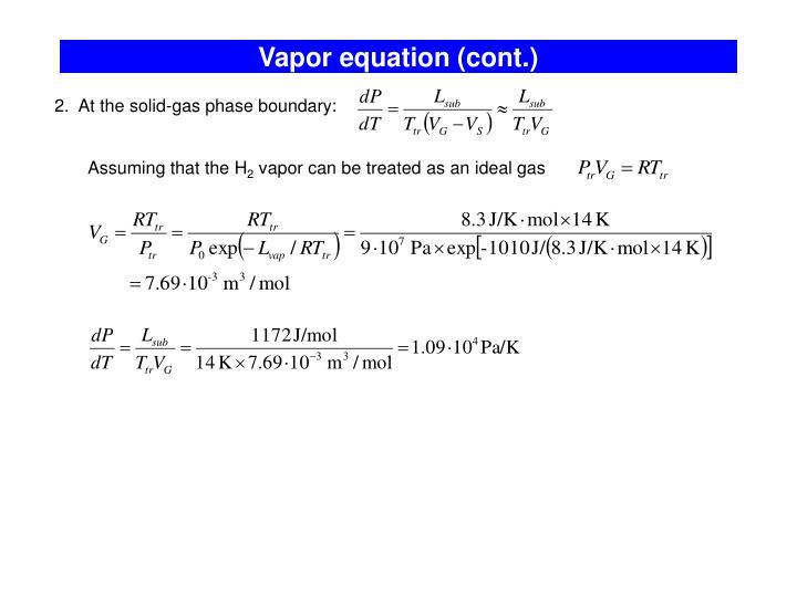 Vapor equation (cont.)