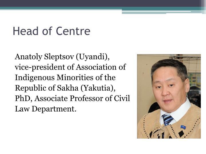 Head of centre