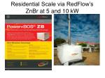 residential scale via redflow s znbr at 5 and 10 kw