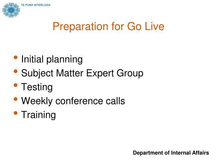 Preparation for Go Live