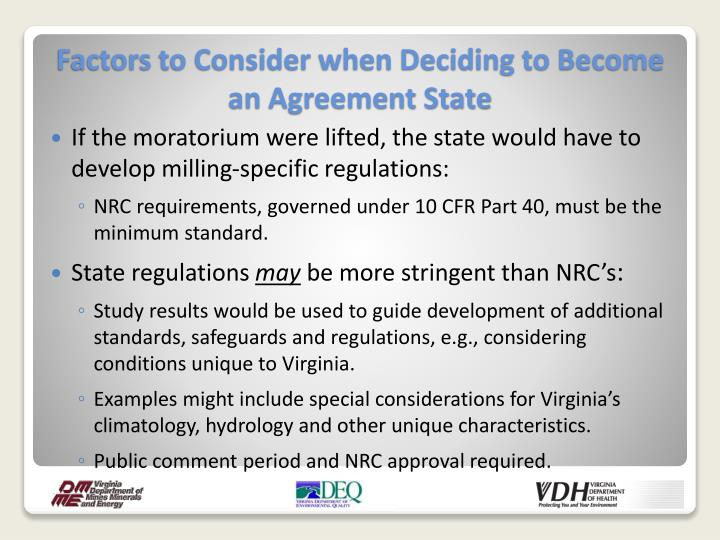 If the moratorium were lifted, the state would have to develop milling-specific regulations:
