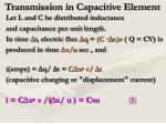 transmission in capacitive element