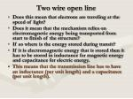 two wire open line3