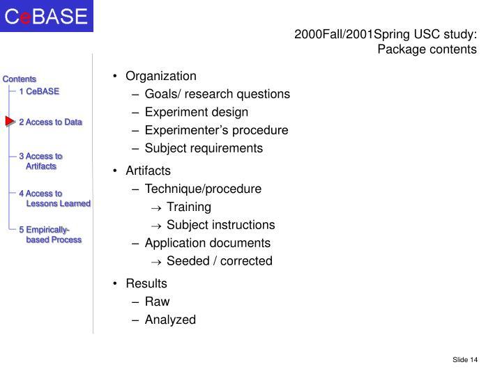 2000Fall/2001Spring USC study: