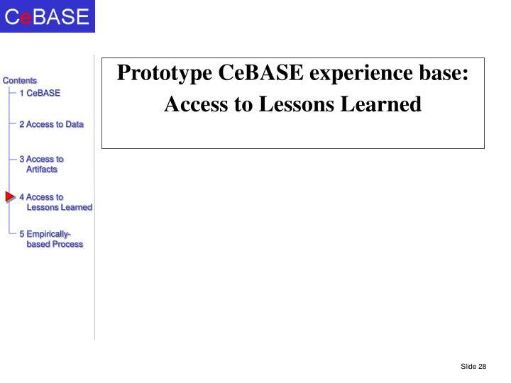 Prototype CeBASE experience base: