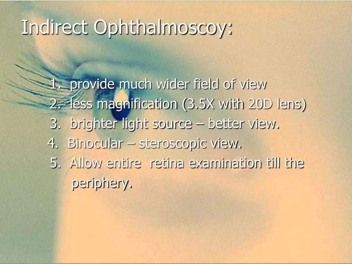 Indirect Ophthalmoscoy:
