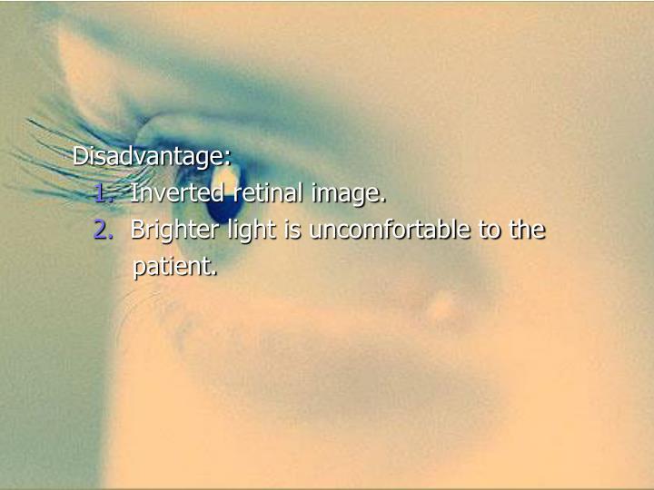 Disadvantage: