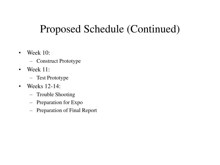 Proposed Schedule (Continued)