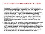 on the physics of strong magnetic storms