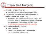 tregex and tsurgeon