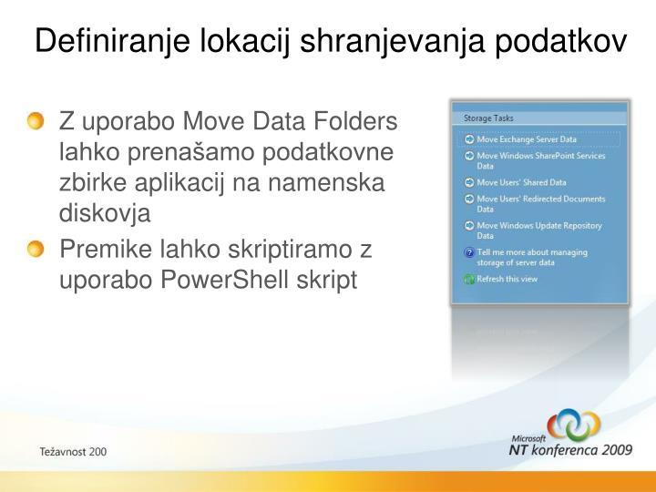 Definiranje lokacij shranjevanja podatkov