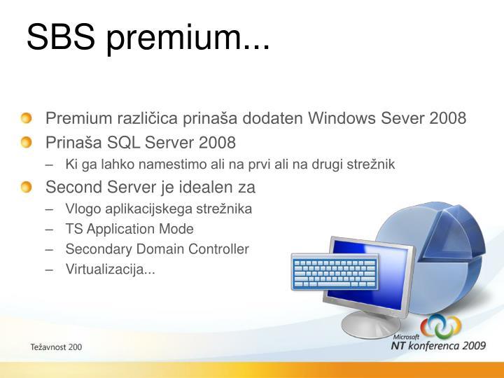 SBS premium...
