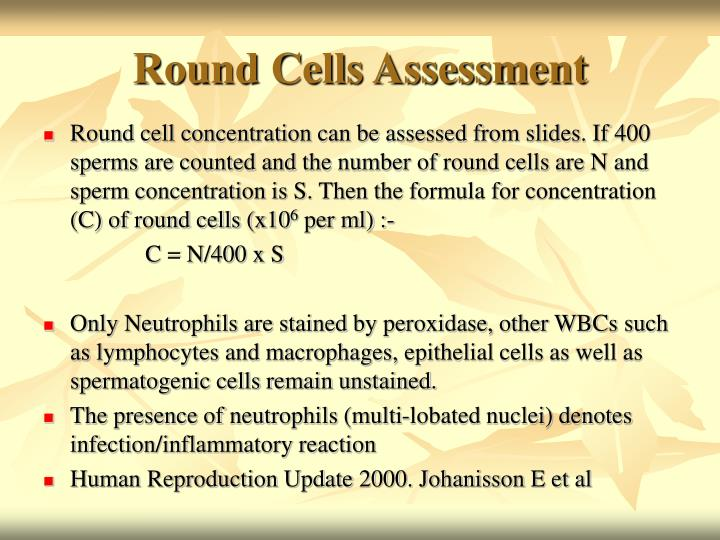 Round Cells Assessment
