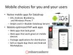 mobile choices for you and your users