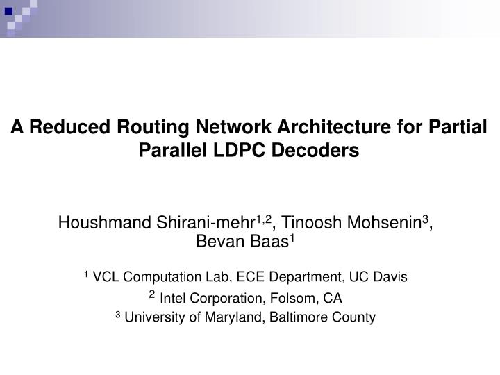 A Reduced Routing Network Architecture for Partial Parallel LDPC Decoders