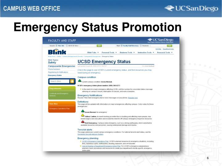 Emergency Status Promotion