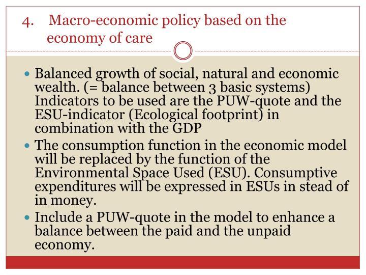 4.    Macro-economic policy based on the