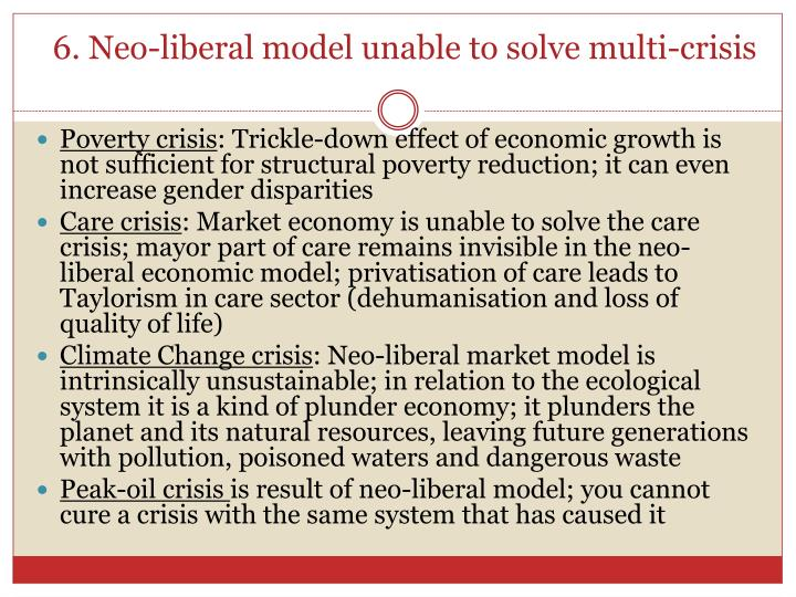 6. Neo-liberal model unable to solve multi-crisis