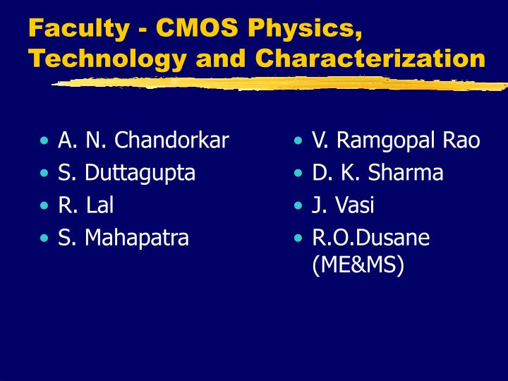 Faculty cmos physics technology and characterization