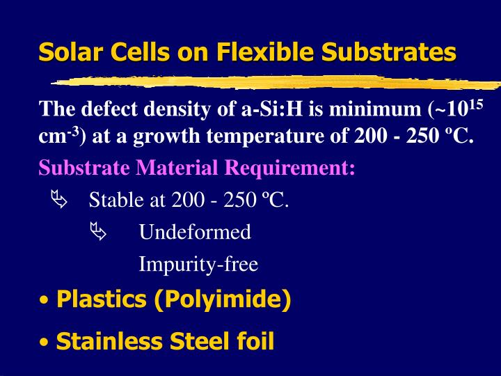 Solar Cells on Flexible Substrates