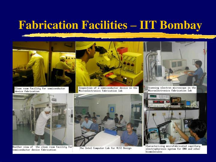 Fabrication Facilities – IIT Bombay