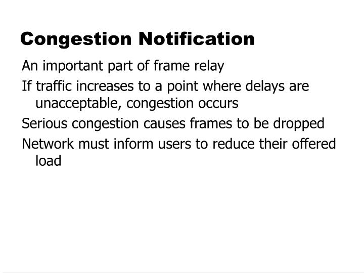 Congestion Notification